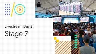 Download Livestream Day 3: Stage 7 (Google I/O '18) Video