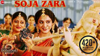 Download Soja Zara | Baahubali 2 The Conclusion | Anushka Shetty & Prabhas & Satyaraj | Madhushree |M.M.Kreem Video