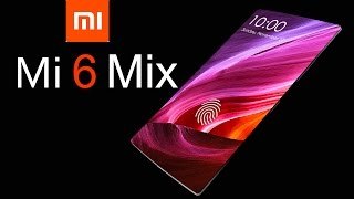 Download Xiaomi Mi 6 MIX Concept with 100% Screen to Body Ratio & Retractable Front Camera Video