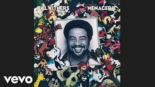 Download Bill Withers - Lovely Day (Audio) Video