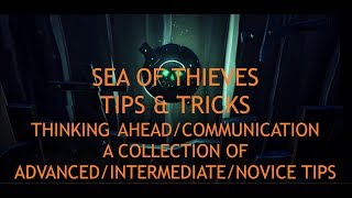 Download Sea of Thieves - Tips & Tricks Intermediate/Advanced - Thinking Ahead - Communication Video