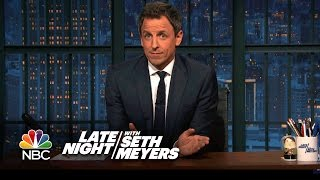 Download Seth Meyers Shares Remarks on Donald Trump's Presidency Video
