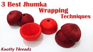 Download 3 Best Silk Thread Jhumka Wrapping Techniques - Tutorial !! Video
