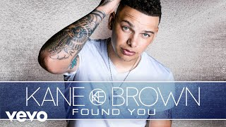 Download Kane Brown - Found You (Audio) Video