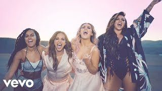 Download Little Mix - Shout Out to My Ex Video