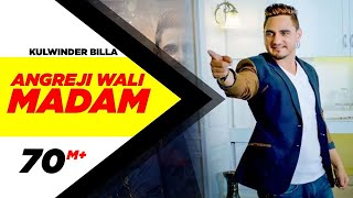 Download Angreji Wali Madam (Full Song) | Kulwinder Billa, Dr Zeus, Shipra Goyal Ft Wamiqa Gabbi Video