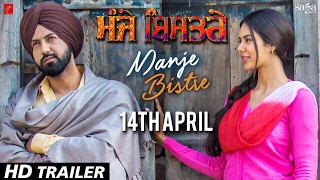 Download ਮੰਜੇ ਬਿਸਤਰੇ : Manje Bistre (TRAILER) | Gippy Grewal, Sonam Bajwa | Rel. 14 April | Saga Music Video