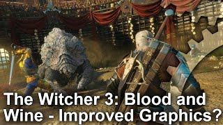 Download Does The Witcher 3: Blood And Wine Expansion Improve Its Graphics? Video