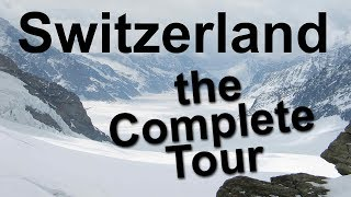 Download Switzerland, the Complete Tour Video