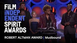 Download MUDBOUND wins the Robert Altman Award at the 2018 Film Independent Spirit Awards Video