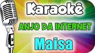 Download 🎤Anjo da Internet - (Maisa Silva) - Carinha de Anjo - Karaokê Video