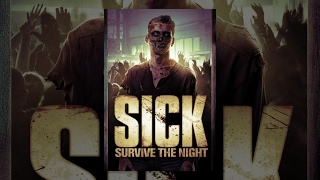 Download SICK: Survive the Night | Full Horror Movie Video