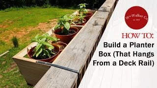 Download How to Build a Planter Box (to hang from a deck rail) Video