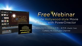 Download Create Hollywood-style Movie Effects with PowerDirector - CyberLink 2015 February Webinar Video