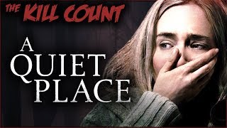 Download A Quiet Place (2018) KILL COUNT Video