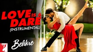 Download Love Is A Dare - Instrumental | Befikre | Ranveer Singh | Vaani Kapoor | Vishal and Shekhar Video