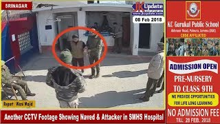 Download Another CCTV Footage Showing Naved & Attacker in SMHS Hospital Video
