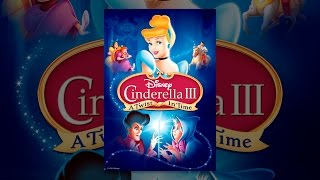 Download Cinderella III: A Twist in Time Video