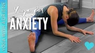 Download Yoga for Anxiety - 20 Minute Practice - Yoga With Adriene Video