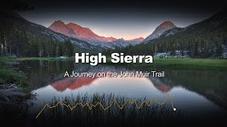 Download High Sierra - A Journey on the John Muir Trail || FULL DOCUMENTARY Video