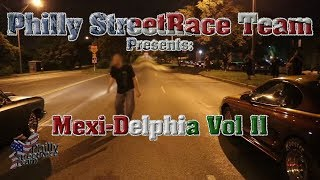Download Real Philly Street Racing - Mexi-delphia Vol 2 Video