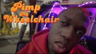 Download PIMP MY WHEELCHAIR Video