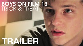 Download Boys On Film 13: Trick & Treat - Official Trailer Video