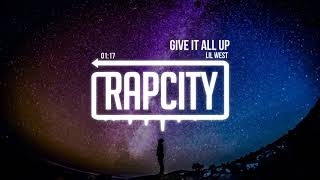Download Lil West - Give It All Up (Prod. Take A Daytrip & Russ Chell) Video