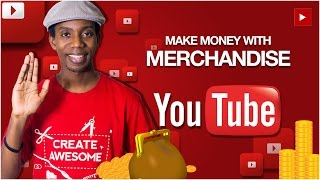 Download How to Make Money on YouTube Selling Merchandise Video