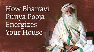 Download How Bhairavi Punya Pooja Energizes Your House – Sadhguru Video