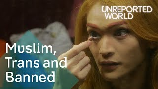 Download Transgender, Muslim and banned in Malaysia | Unreported World Video