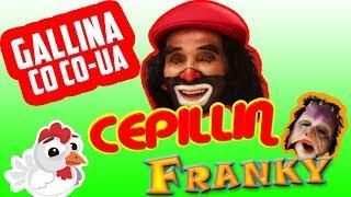 Download CEPILLIN la gallina cocoua Video