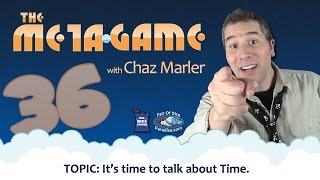 Download It's Time To Talk About Time (The Meta Game #36) Video