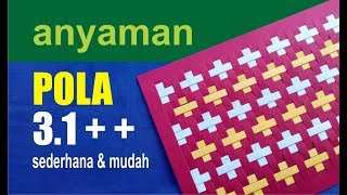 Download anyaman CANTIK POLA 3.1 PLUS PLUS ++ Video