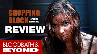 Download Chopping Block (2016) - Movie Review Video