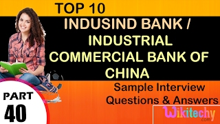 Download indusind bank | industrial commercial bank of china top most interview questions and answers Video