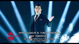 Download Ahmet Coşkun & Turgay Başyayla - Biz Türkiyeyiz Video