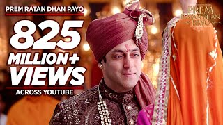 Download 'PREM RATAN DHAN PAYO' Title Song (Full VIDEO) | Salman Khan, Sonam Kapoor | Palak Muchhal T-Series Video