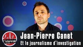 Download Interview #2 : Jean-Pierre Canet et le journalisme d'investigation Video