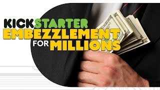 Download Kickstarter $1 MILLION Embezzlement!? - The Know Game News Video