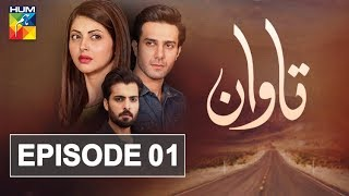 Download Tawaan Episode #01 HUM TV Drama 5 July 2018 Video