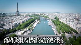 Download Adventures by Disney announces NEW Seine River Cruise Video