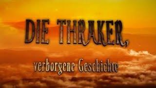 Download DIE THRAKER, verborgene Geschichte Video