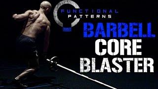 Download Functional Core Training - Barbell Landmine Abdominal Blaster Video