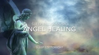 Download Angel Healing, Relaxing Music for Healing Dreams, Lucid Dreaming, Sleep, Breathing and Meditation Video