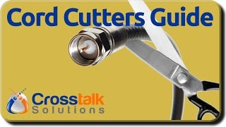 Download Cord Cutting Guide Video