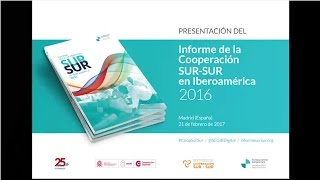 Download Informe de Cooperación Sur-Sur en Iberoamérica 2016 Video