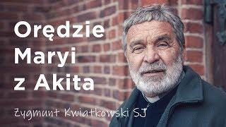 Download Orędzie Maryi z Akita - o. Zygmunt Kwiatkowski SJ Video