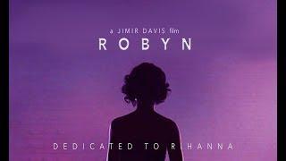 Download ROBYN | Rihanna Documentary Video