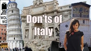 Download Visit Italy - The DON'Ts of Visiting Italy Video